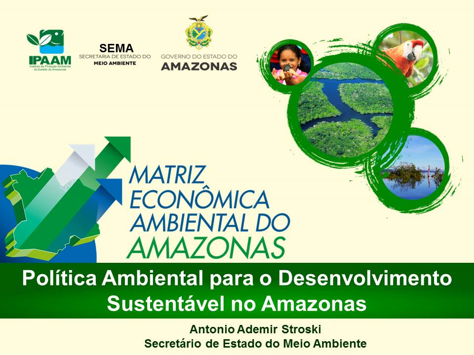 Politica Ambiental - SEMA - IPAAM